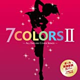 7 COLORS 2 -ALL ENGLISH COVER SONGS-
