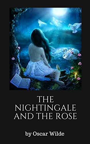 The Nightingale and the Rose(Oscar Wilde)