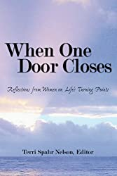 When One Door Closes: Reflections from Women on Life's Turning Points