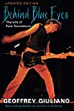 img - for Behind Blue Eyes: The Life of Pete Townshend book / textbook / text book
