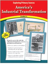 America's Industrial Transformation - Exploring Primary Sources