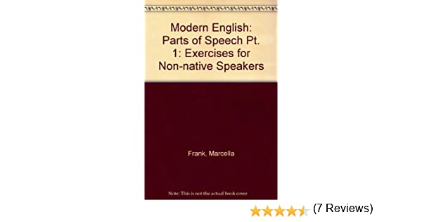 Modern English: Parts of Speech Pt. 1: Exercises for Non-native ...