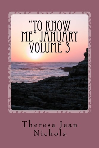 """""""To Know Me"""" January Volume 3: Love Letters from God (Volume 1) pdf epub"""