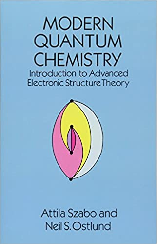 Modern quantum chemistry introduction to advanced electronic modern quantum chemistry introduction to advanced electronic structure theory dover books on chemistry attila szabo neil s ostlund 0800759691869 fandeluxe Images