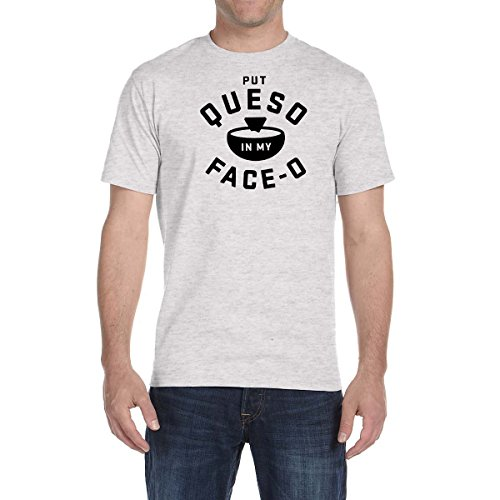 Put Queso In My Face OT Shirt Salsa Con Queso Food Lover Tee Food Chips Cheese (3XL, Ash Grey)