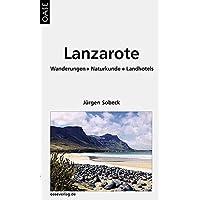Lanzarote: Inselwandern zwischen Strand und Vulkan