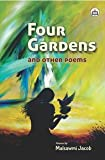 Four Gardens and other poems
