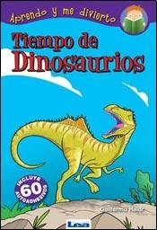 Read Online Tiempo de dinosaurios / Time of Dinosaurs (Spanish Edition) pdf epub