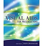 img - for [(Preparing Visual Aids for Presentations: An Audience-centered Approach)] [Author: Dan Cavanaugh] published on (April, 2008) book / textbook / text book