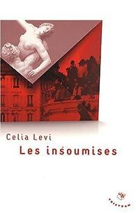 Les insoumises par Celia Levi