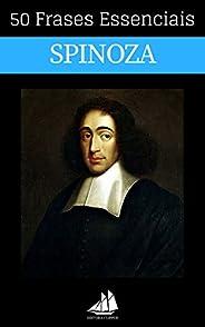 50 Frases Essenciais de Spinoza