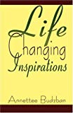 Life Changing Inspirations, Annettee Budzban, 1591291348