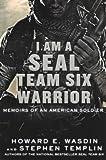 I Am a Seal Team Six Warrior( Memoirs of an American Soldier)[I AM A SEAL TEAM 6 WARRIOR TUR][Prebound]