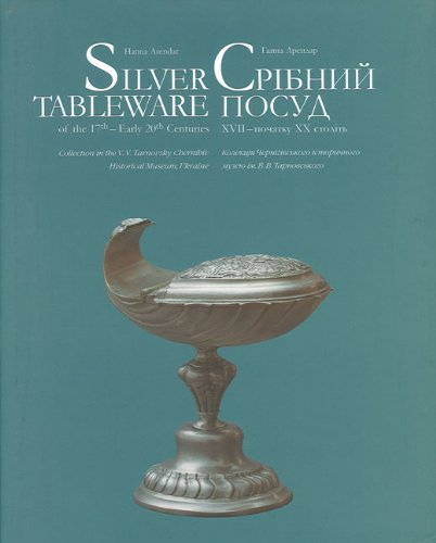 Download Silver Tableware: Of the 17th–Early 20th Centuries pdf epub