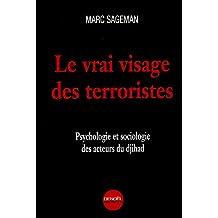 VRAI VISAGE DES TERRORISTES (LE)