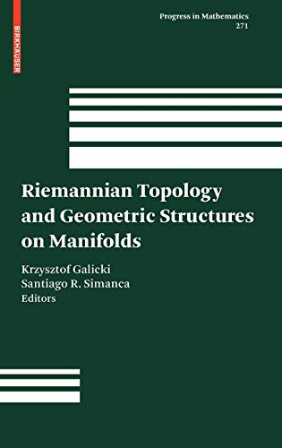 Riemannian Topology and Geometric Structures on Manifolds (Progress in Mathematics)