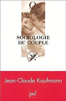 Sociologie du couple par Kaufmann