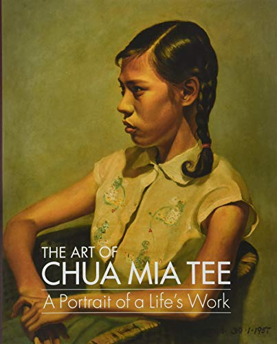 (The Art of Chua Mia Tee: A Portrait of a Life's)