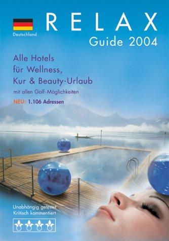 RELAX Guide Deutschland 2004
