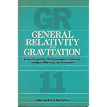 General Relativity and Gravitation: Proceedings of the 11th International Conference on General Relativity and Gravitation, 1986