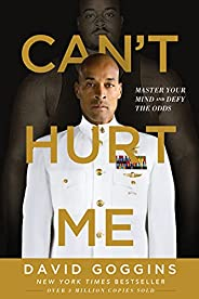 Can't Hurt Me: Master Your Mind and Defy the Odds (English Edit