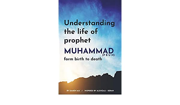 Amazon com: Understanding the Life of Prophet Muhammad