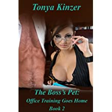 Office Training Goes Home (The Boss's Pet (BDSM) Book 2)