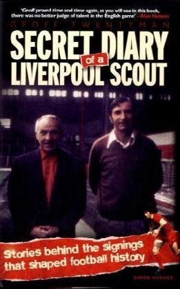 Download Secret Diary of a Liverpool Scout ebook