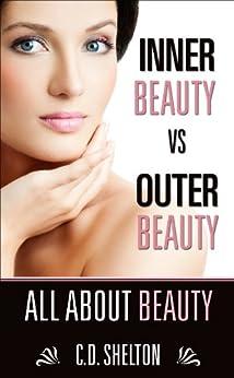 Inner beauty vs outer beauty essay