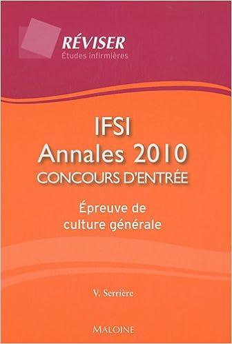 Livres IFSI : annales 2010 concours d'entrée : Epreuve de culture générale pdf, epub ebook