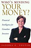 Who's Minding Your Money?, Sandra E. Foster, 0471645400