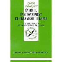 Energie, environnement et urbanisme durable