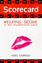 The Scorecard: The Official Point System for Keeping Score in the Relationship System