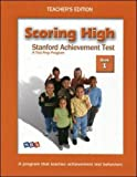 img - for Scoring High: Stanford Achievement Test - A Test Prep Program, Teacher's Edition, Book 1 book / textbook / text book