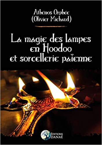 Magie des lampes en Hoodoo et sorcellerie païenne