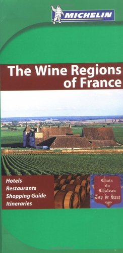 Download Michelin Green Guide The Wine Regions Of France (Michelin Green Guides) ebook