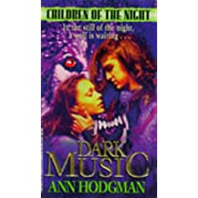 Dark Music (Children of the Night) (v. 2)
