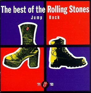Rolling Stones Jump Back The Best Of The Rolling Stones