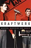 img - for Kraftwerk - Mensch, Maschine und Musik book / textbook / text book