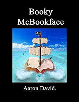 Booky McBookface by [David, Aaron]