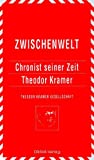 img - for Zwischenwelt 7, Chronist Seiner Zeit Theodor Kramer book / textbook / text book