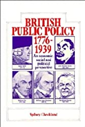 British and Public Policy 1776-1939: An Economic, Social and Political Perspective