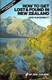 How to Get Lost and Found in New Zealand, John W. McDermott, 0912273003