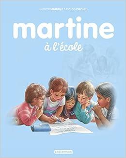 Amazon Fr Martine Tome 34 Martine A L Ecole Gilbert
