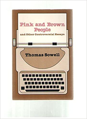 pink and brown people and other controversial essays hoover  pink and brown people and other controversial essays hoover institution press publication thomas sowell 9780817975326 amazon com books