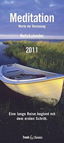 Meditation T & C-Kalender 2011: Notizkalender