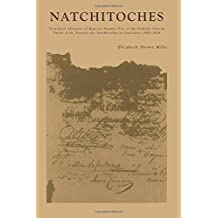 Natchitoches: Translated Abstracts of Register Number Five of the Catholic Church Parish of St. Francois Des Natchitoches in Louisiana: 1800-1826