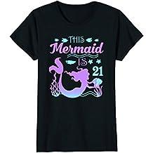 Womens This Mermaid is 21st Birthday 21 Years Old Gift Tshirt