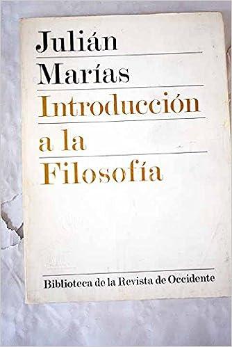 HISTORIA DE LA FILOSOFIA: Amazon.es: Julián Marías: Libros