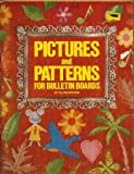 Pictures and Patterns for Bulletin Boards, Ellen Brewer, 0513016082